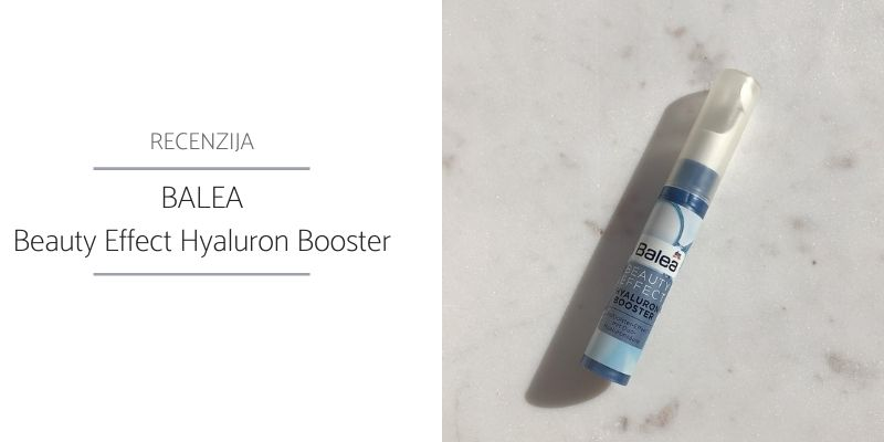 Balea Beauty Effect Hyaluron Booster Recenzija