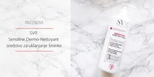 SVR Sensifine Dermo-Nettoyant_Recenzija