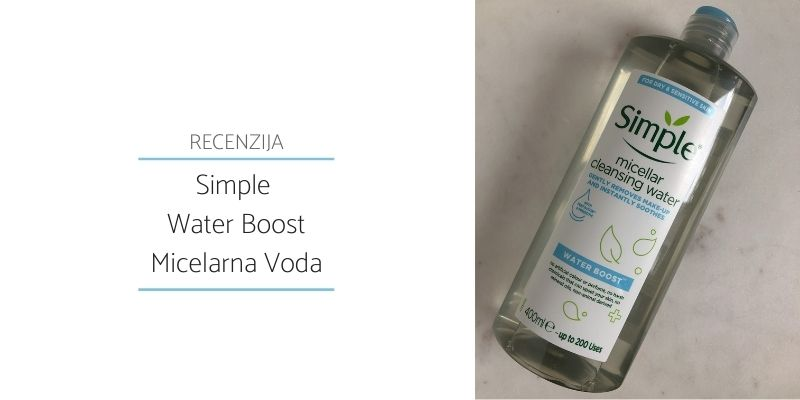 Simple Water Boost Micelarna Voda_Recenzija