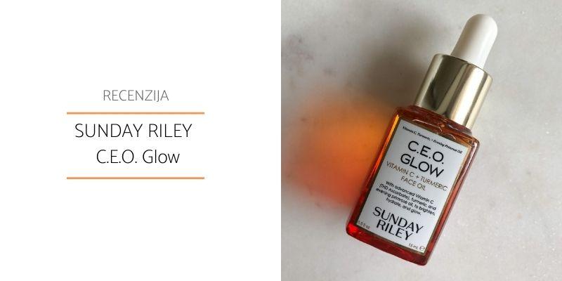 Sunday Riley C.E.O. Glow _Recenzija