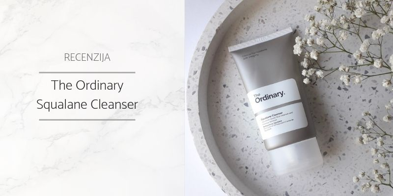 The_Ordinary_Squalane_Cleanser_Recenzija